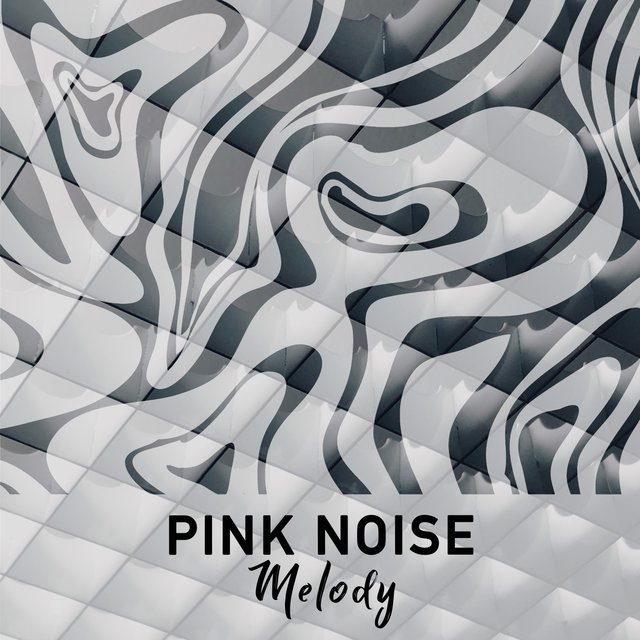 Pink Noise Melody, Vol. 3