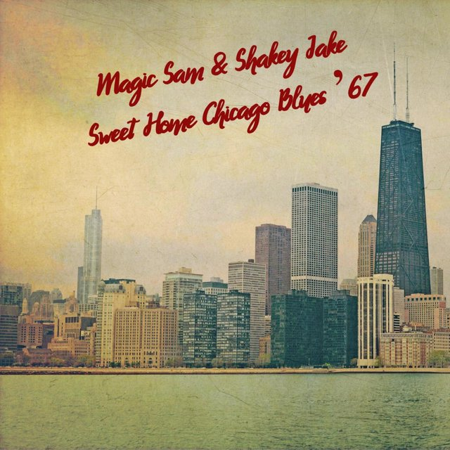 Sweet Home Chicago Blues '67