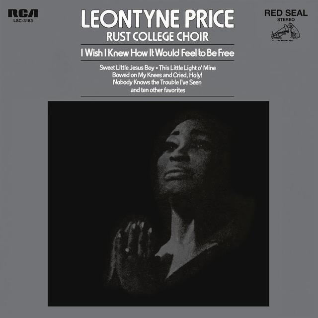 Leontyne Price - I Wish I Knew How It Would Feel to Be Free
