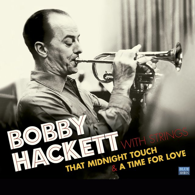 Bobby Hackett with Strings. That Midnight Touch / A Time for Love