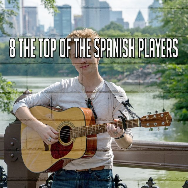 8 The Top of the Spanish Players