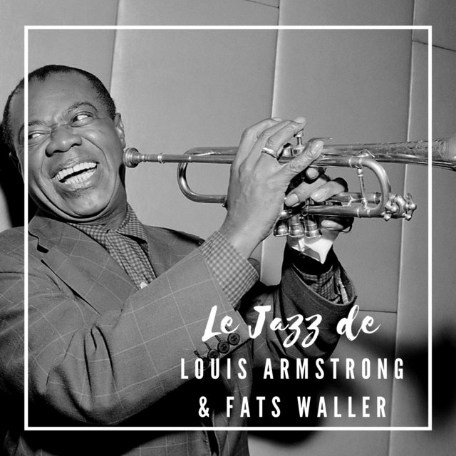 Le Jazz de Louis Armstrong & Fats Waller