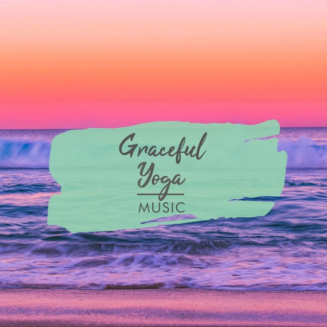 Graceful Yoga Music