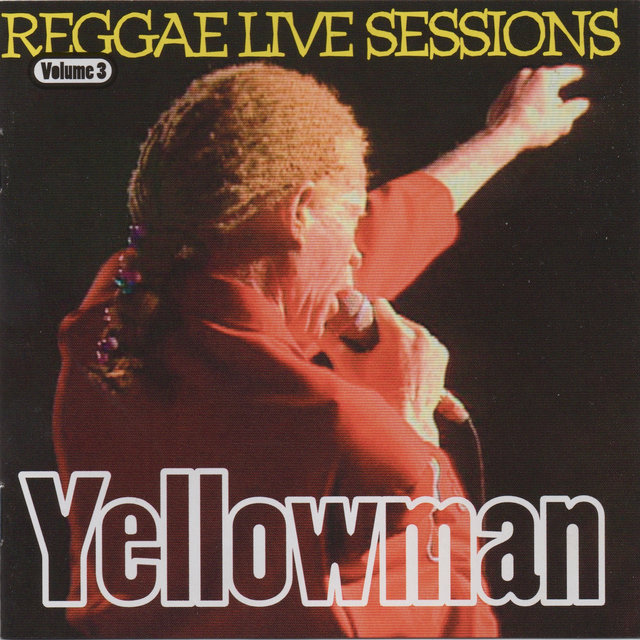 Yellowman Reggae Live Sessions