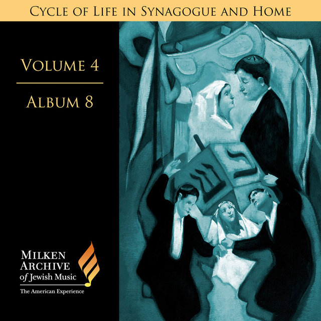 Milken Archive Digital, Vol. 4 Album 8: Cycle of Life in Synagogue & Home – Sabbath Eve, Pt. 2, Individual Settings, Pt. 2