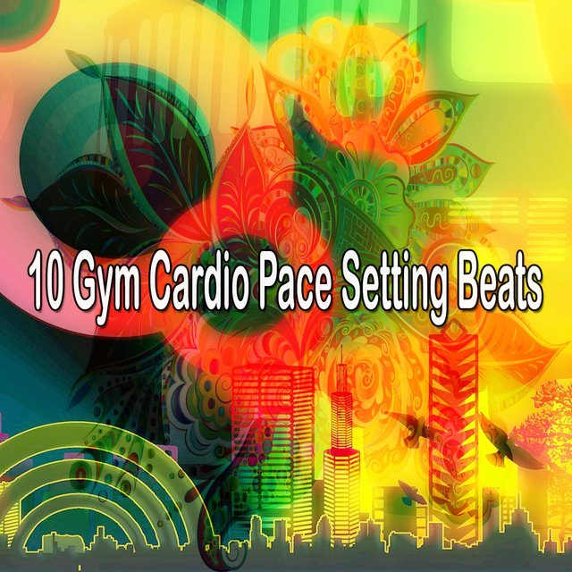 10 Gym Cardio Pace Setting Beats