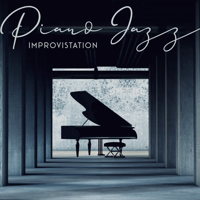 Piano Jazz Improvistation: Best Music from Jam Instrumental Jazz Sessions