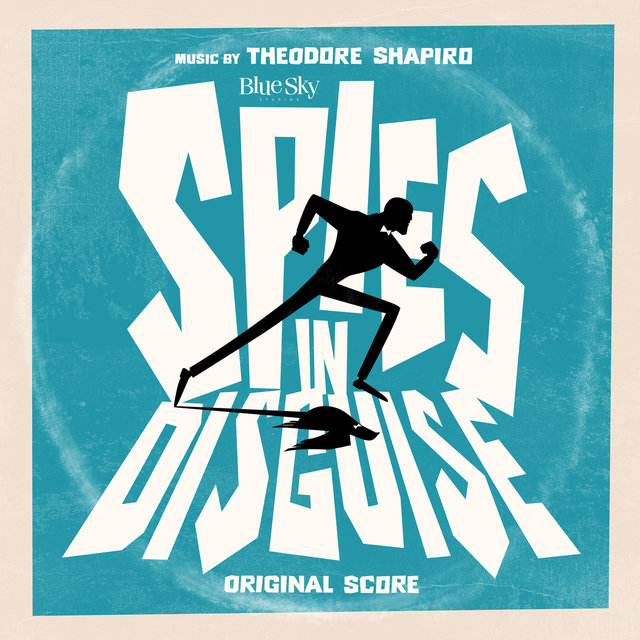 Spies in Disguise (Original Score)