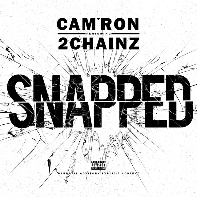 Snapped (feat. 2 Chainz) - Single