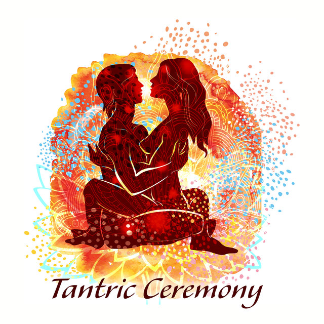 Tantric Ceremony: New Age Background Music