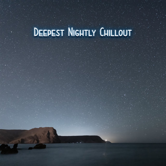 Deepest Nightly Chillout – Chillout Ibiza Island, Lounge Balearic Collection