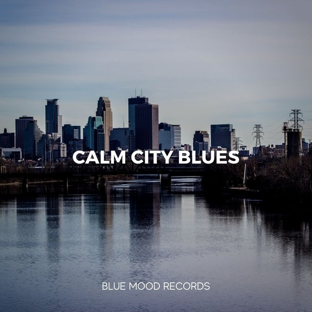 Calm City Blues