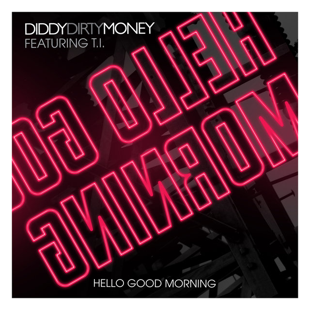 Hello Good Morning (UK Clean Version)
