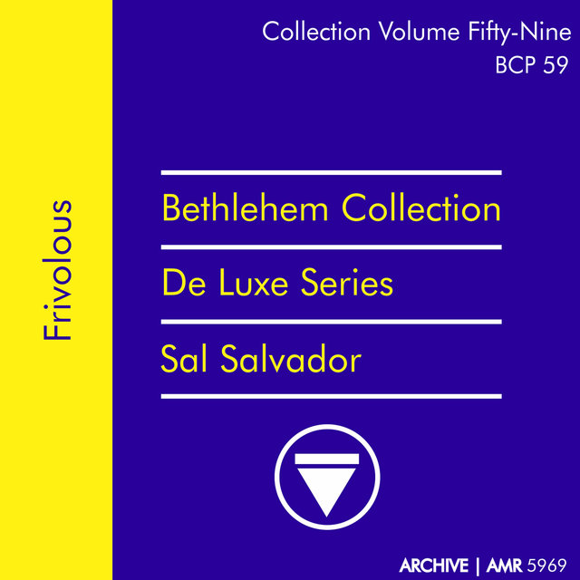 Deluxe Series Volume 59 (Bethlehem Collection): Frivolous