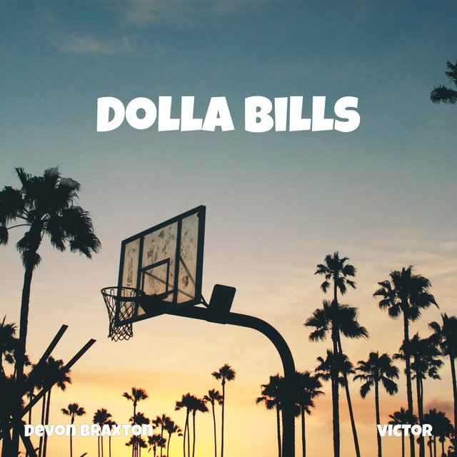 Cover art for album Dolla Bills (feat. Vic With the Left) by Devon Braxton