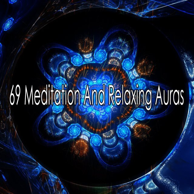 69 Meditation and Relaxing Auras