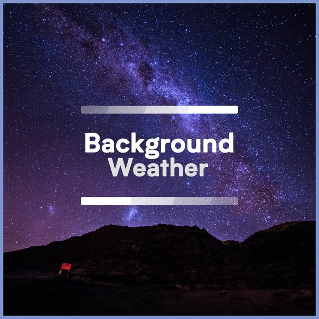 Background Ambient Weather Music