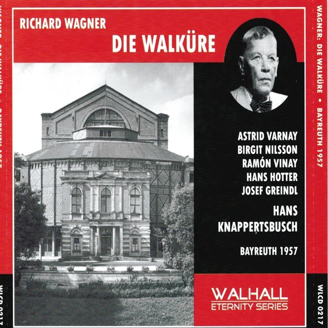 Richard Wagner : Die Walküre