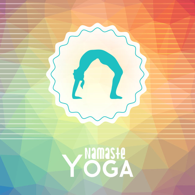 Namaste Yoga: Healing Music for Deep Meditation, Yoga, Inner Balance, Chakra Haromy, Calming Sounds for Pure Mind, Zen, Meditation Music Zone