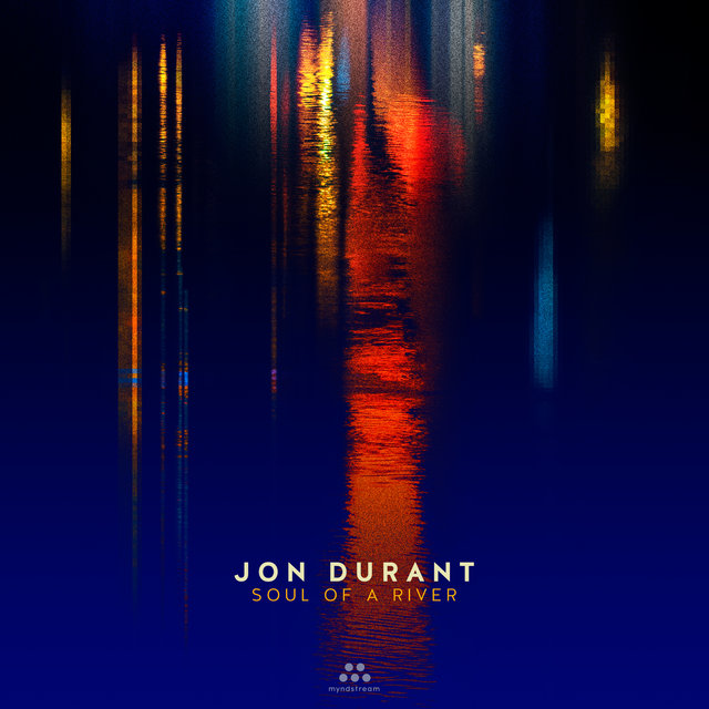 Cover art for album Soul of a River by Jon Durant