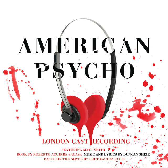 American Psycho (Original London Cast Recording)
