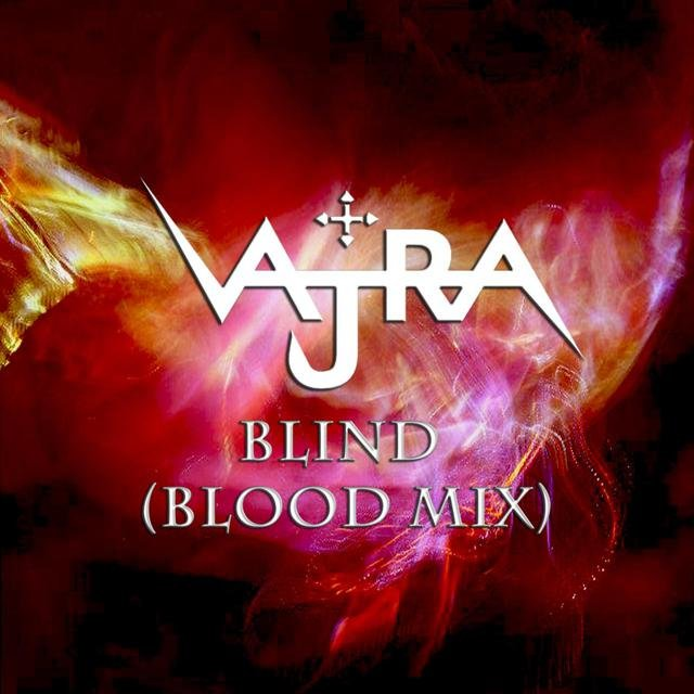 Blind (Blood Mix)