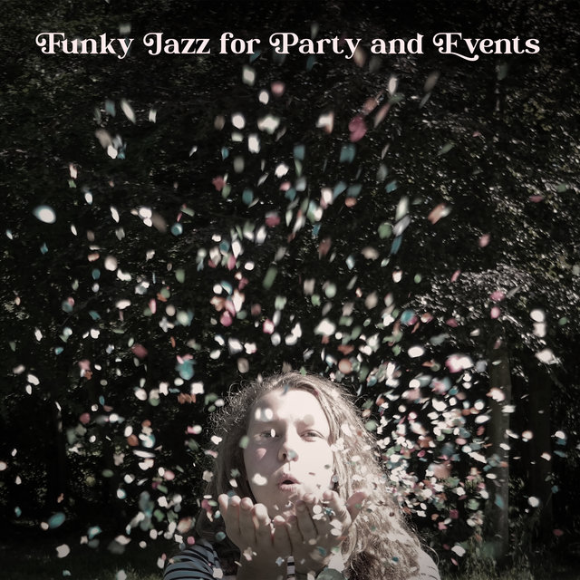 Funky Jazz for Party and Events