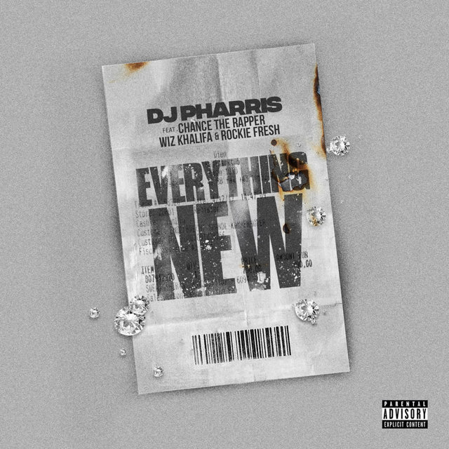Cover art for album Everything New (feat Chance The Rapper, Wiz Khalifa, Rockie Fresh) by DJ Pharris, Chance the Rapper, Wiz Khalifa, Rockie Fresh