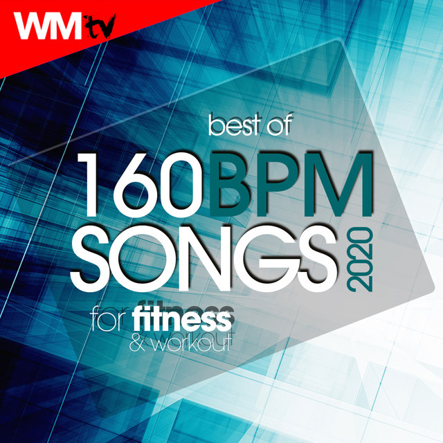 Best Of 160 Bpm Songs 2020 For Fitness & Workout