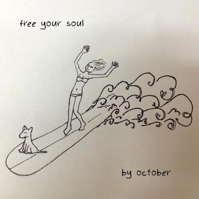 Free Your Soul (Catch the Wave of Your Life)