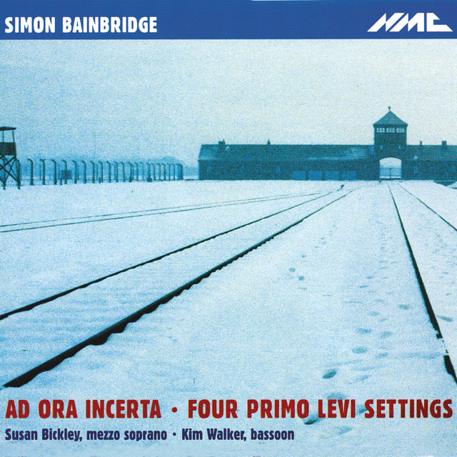 Bainbridge: Ad ora incerta & 4 Primo Levi Settings
