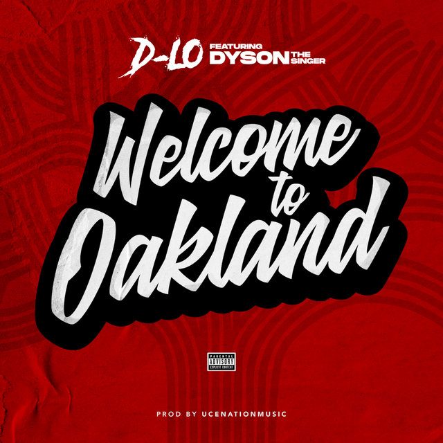 Welcome to Oakland (feat. Dyson The Singer)