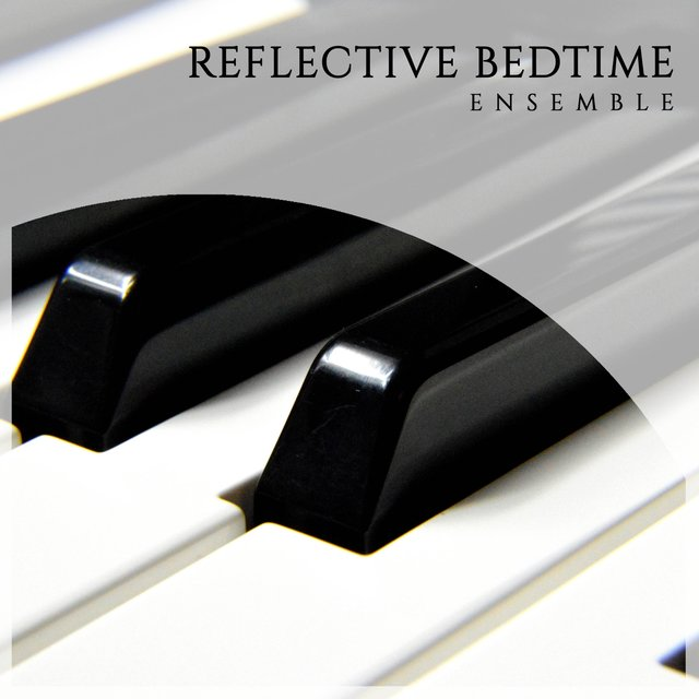 Reflective Bedtime Grand Piano Ensemble