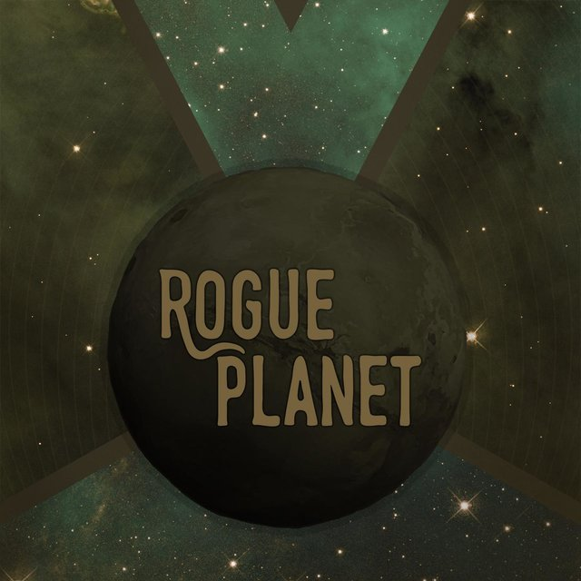 Rogue Planet/Heat Death