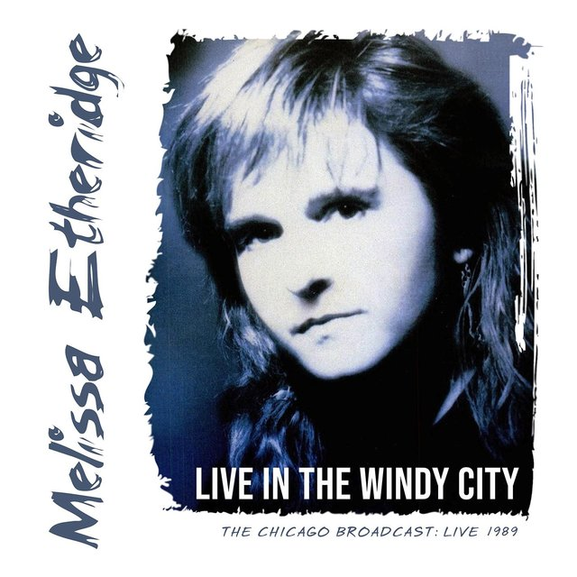 Live in the Windy City (Live 1989)
