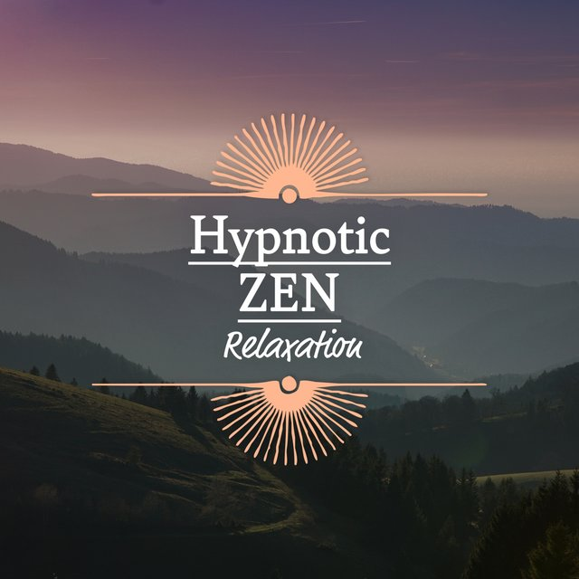 Hypnotic Zen Relaxation