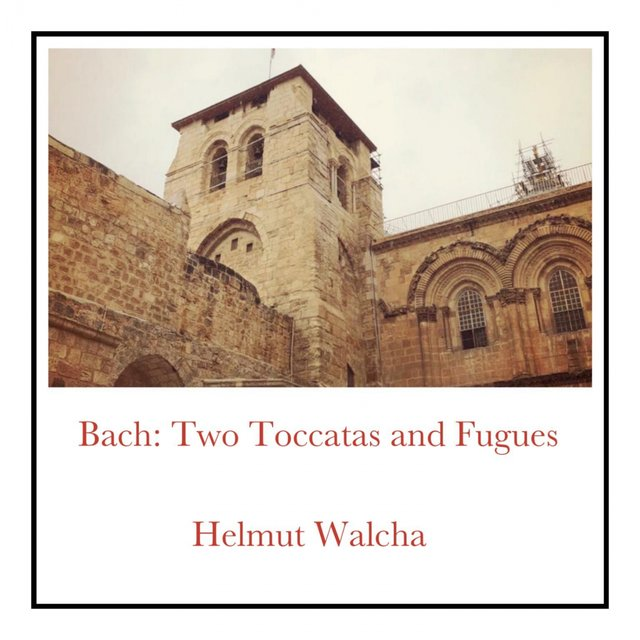 Bach: Two Toccatas and Fugues