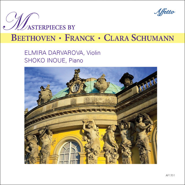 C. Schumann, Beethoven & Franck: Works for Violin & Piano