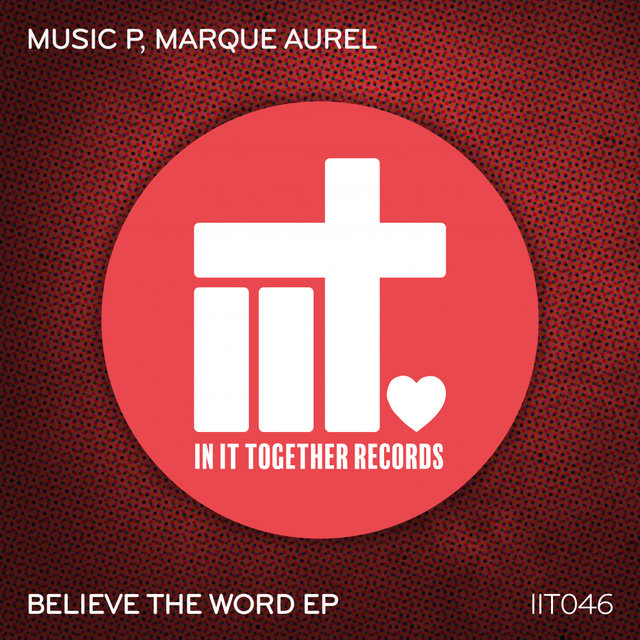 Believe The Word EP