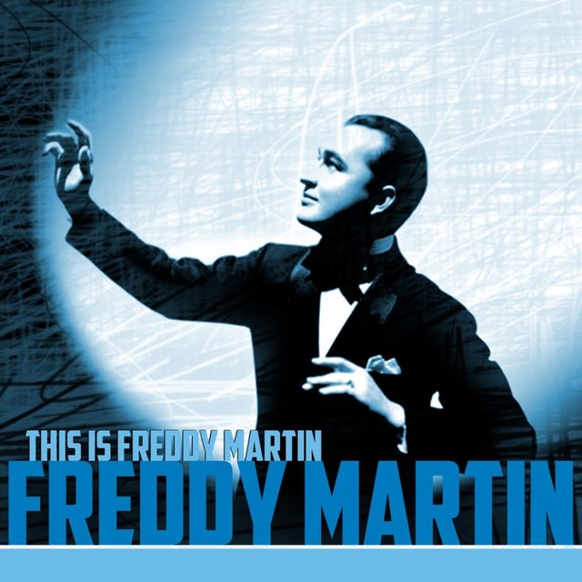 This Is Freddy Martin