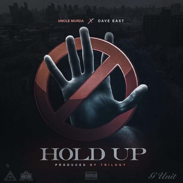 Hold Up (feat. Dave East)