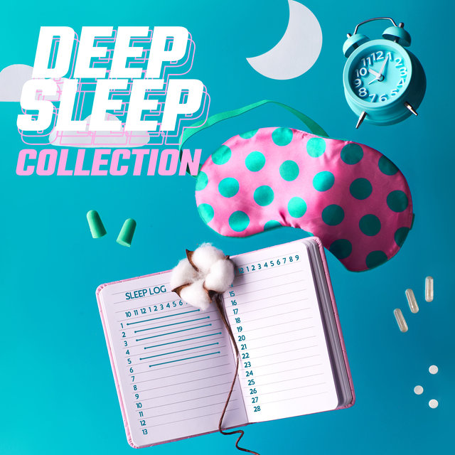 """Deep Sleep Collection"""