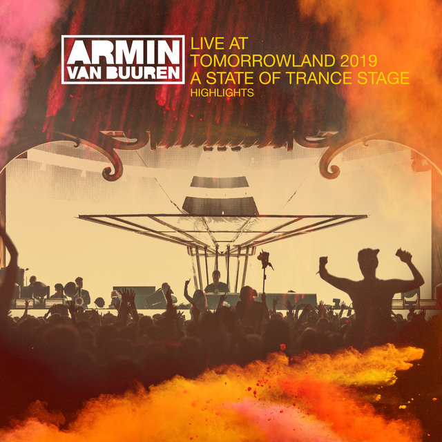 Live at Tomorrowland 2019 [A State Of Trance Stage] (Highlights)