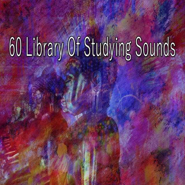 60 Library of Studying Sounds