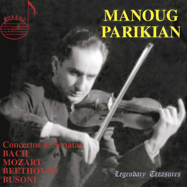 Manoug Parikian, Vol. 1: Concertos & Sonatas