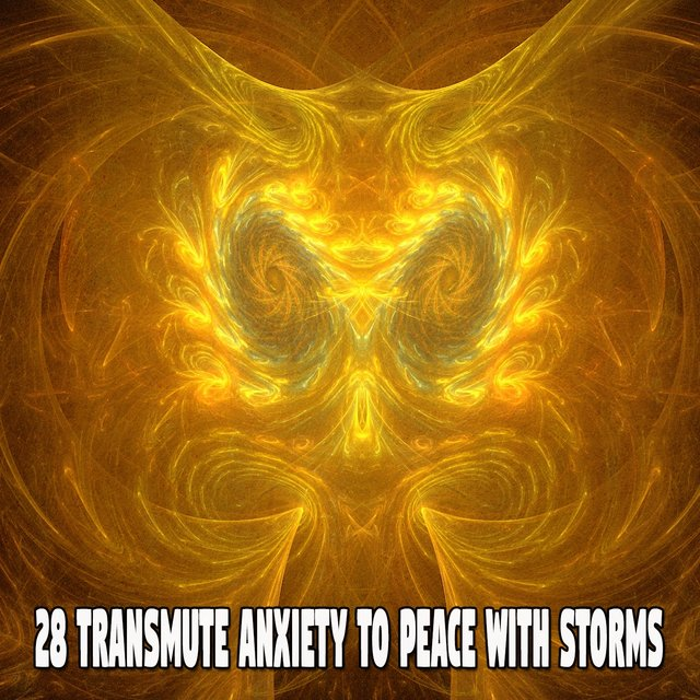 28 Transmute Anxiety to Peace with Storms