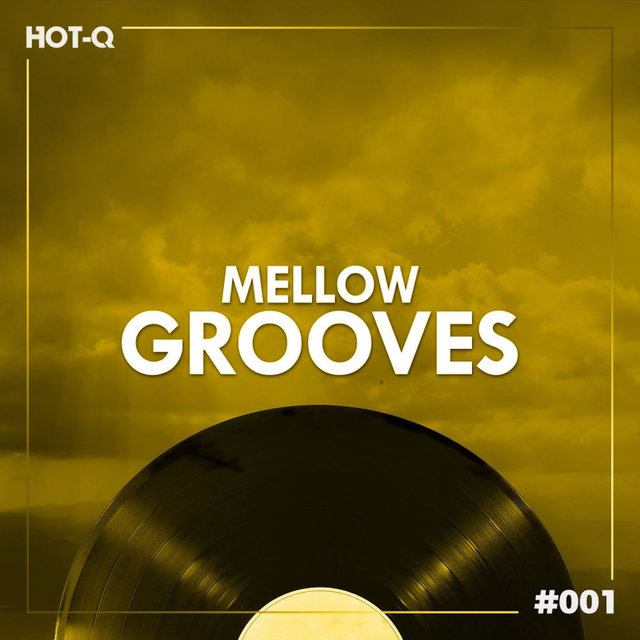 Mellow Grooves 001
