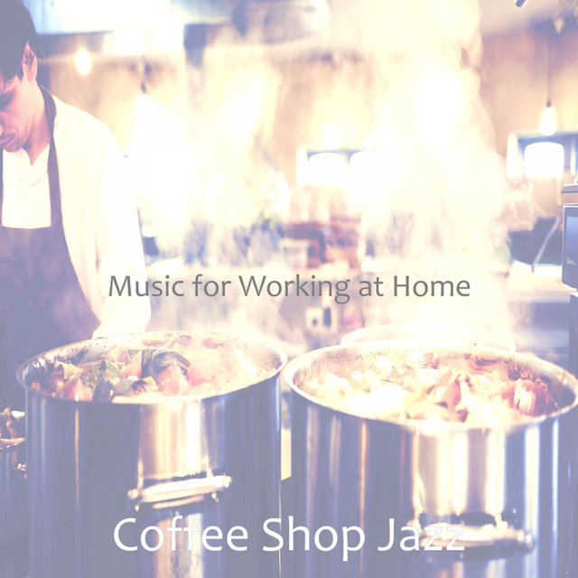 Music for Working at Home