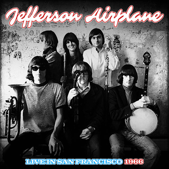Jefferson Airplane Live In San Francisco 1966