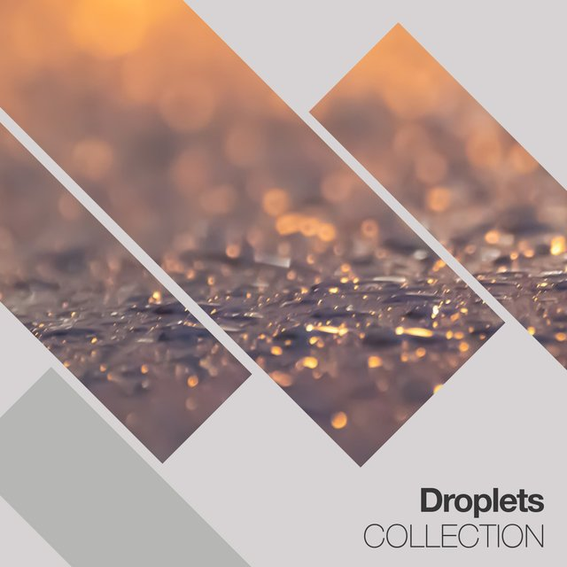 Tranquil Droplets & Nature Collection